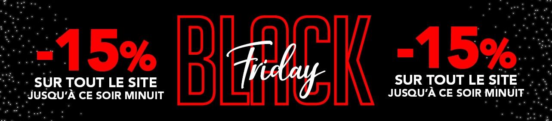 Black Friday -15% sur tout le site